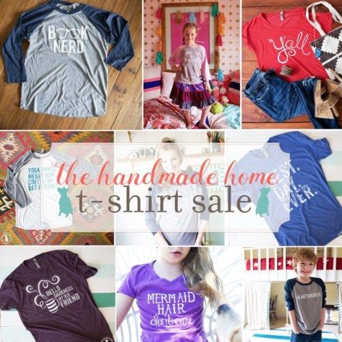 the handmade home t-shirt sale