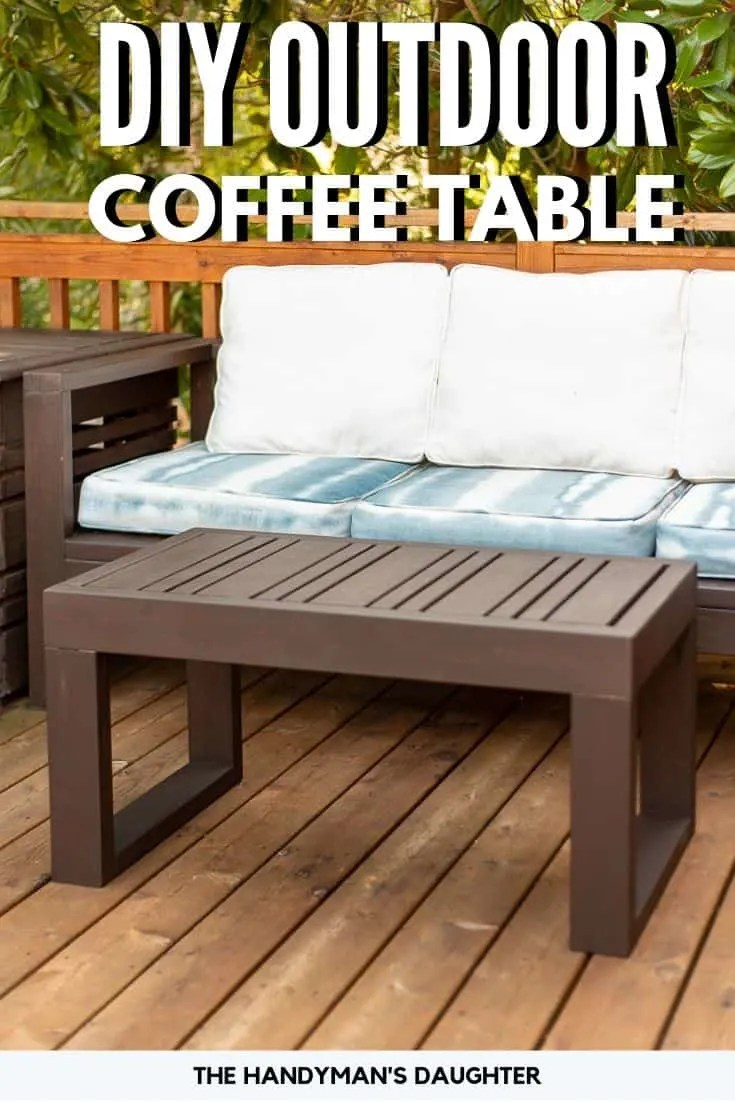 https www thehandymansdaughter com diy outdoor coffee table