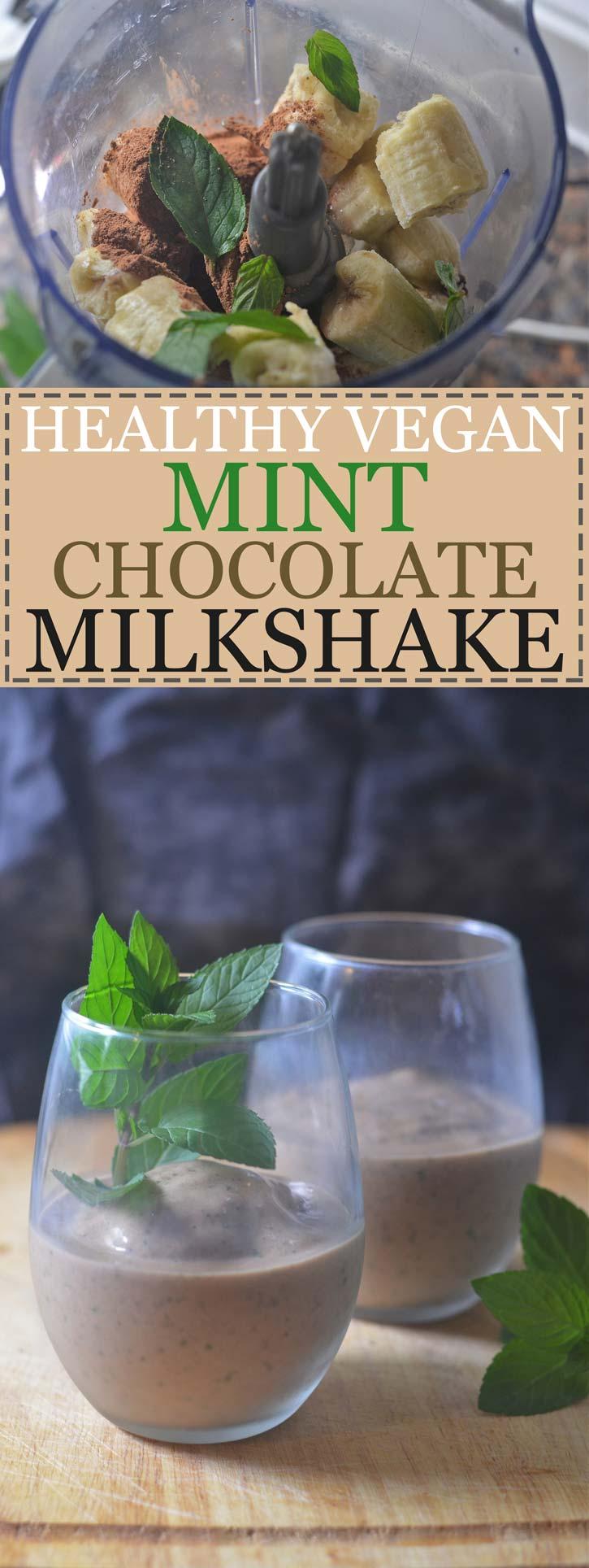 healthy vegan mint chocolate shake milkshake
