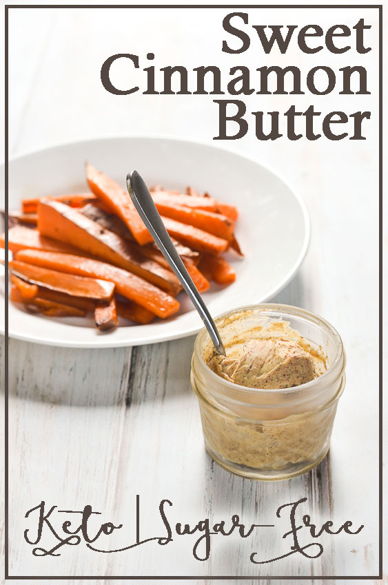 An incredibly simple and quick three-ingredient cinnamon butter recipe made with stevia and ZERO carbs! Low-carb, keto-friendly, sugar-free, gluten-free, grain-free.