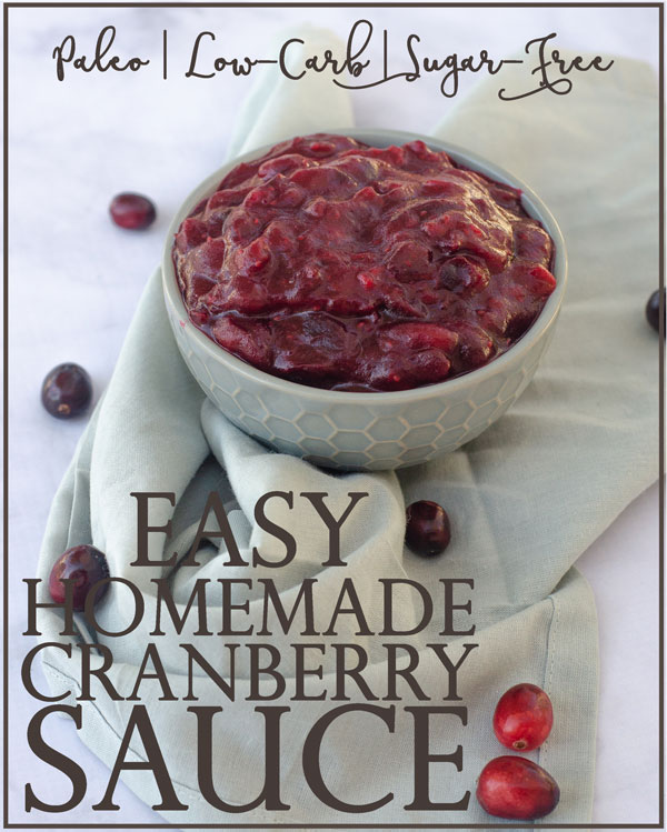 This easy homemade cranberry sauce is perfect for the holiday season! Thanksgiving, Christmas, or whenever the cravings strike! Paleo, low-carb, keto, sugar-free.