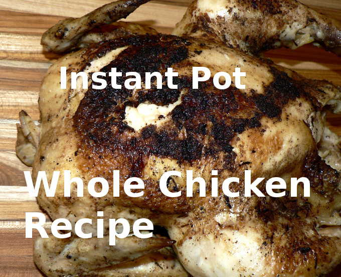 The Best Instant Pot Whole Chicken Recipe — Low Carb, Keto, GF