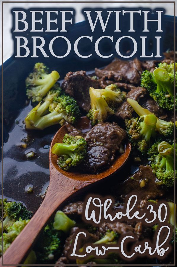 An incredibly quick and easy weeknight dinner, this beef with broccoli is better than takeout! Low in carbs, Whole30, Paleo, soy-free, gluten-free, grain-free, corn-free.
