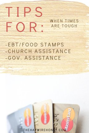 Tips for EBT//Government Assistance//Church Assistance