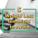 5 Weight Loss Gimmicks to Avoid at All Cost