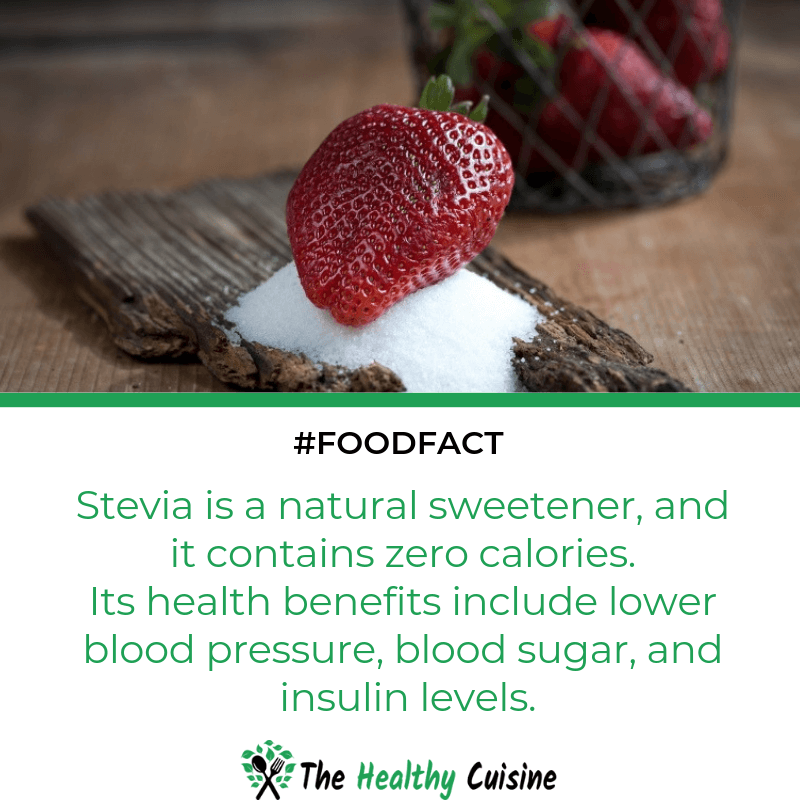 Stevia Is A Natural Sweetener