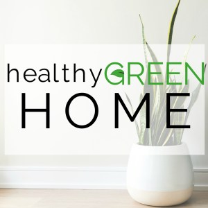 Healthy Green Home