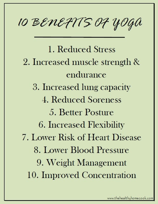 Healthy Home Cook's top 10 benefits of practicing yoga