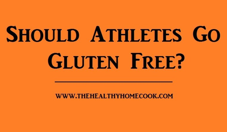 Should athletes go gluten free? Or will it hinder their performance on the big race day?