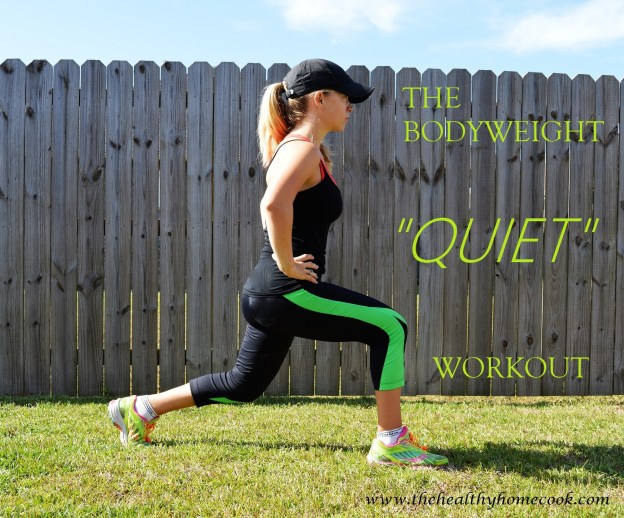 "The Bodyweight ""Quiet"" Workout"