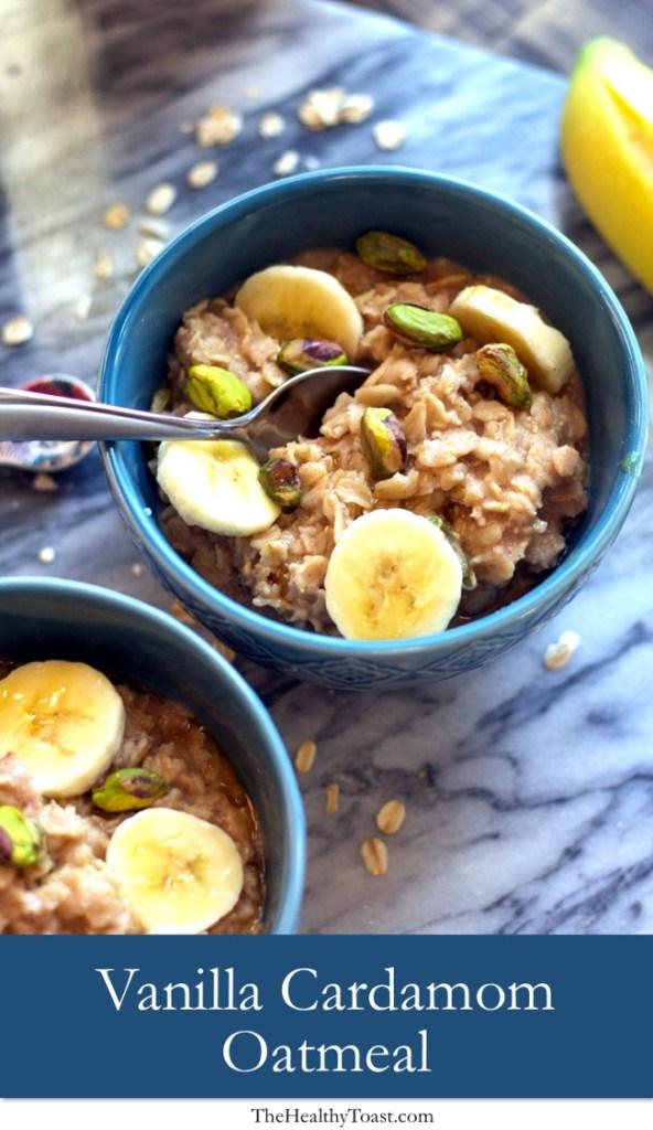 Vanilla Cardamom Oatmeal with sliced banana and pistachios Pinterest image