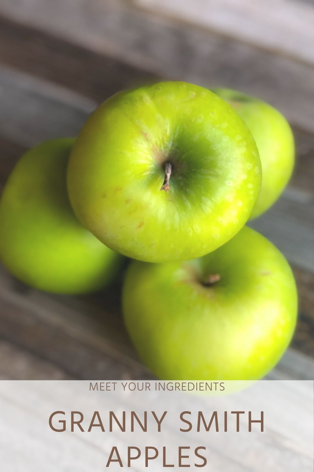 Meet Your Ingredients: Granny Smith Apples