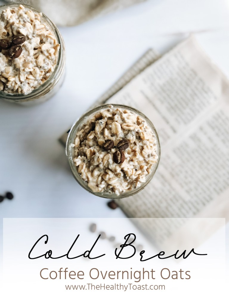 These cold brew coffee overnight oats are the perfect way to wake up in the morning. Made the night before, you'll love this easy, healthy breakfast idea.