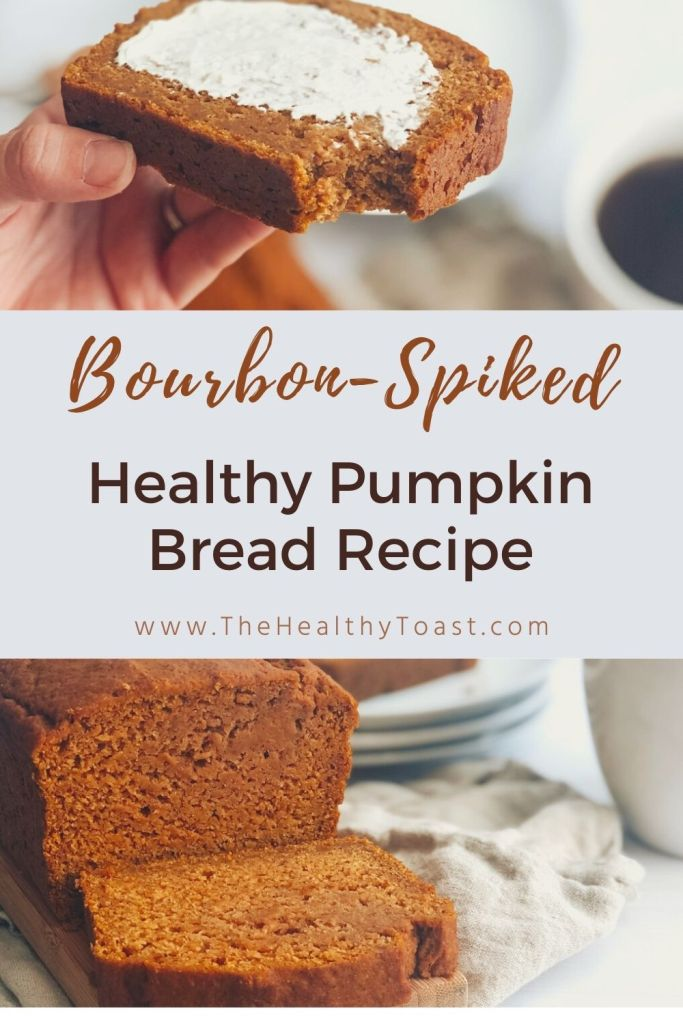 Bourbon-Spiked Greek Yogurt Pumpkin Bread Pinterest Image