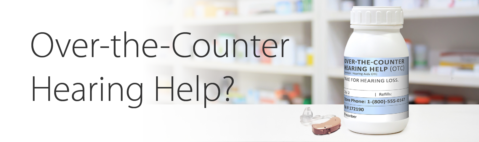 Over-the-Counter Hearing Help