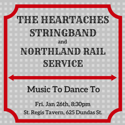 The Heartaches Stringband with Northland Rail Service at the St. Regis Tavern 26 January 2018