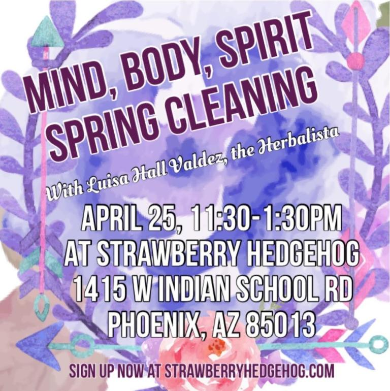 NOTES post Mind, Body, Spirit Spring Cleaning Workshop