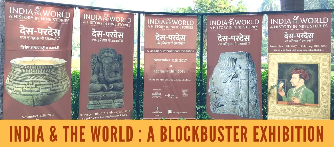 India and the World : Lessons to learn from India's first blockbuster exhibition
