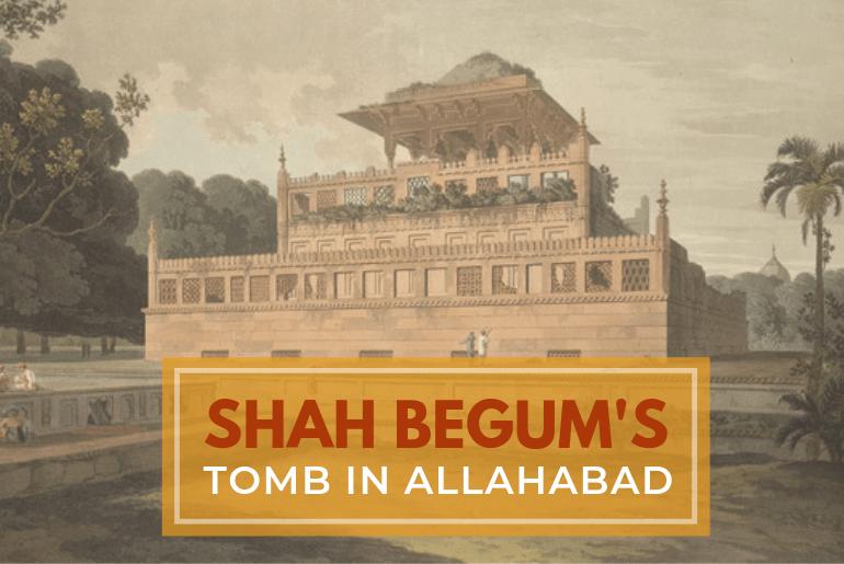 shah begum tomb
