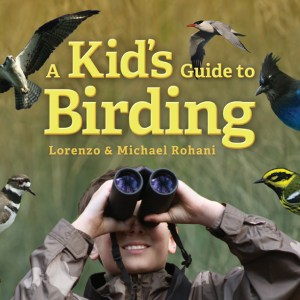 birding with children, lorenzo rohani, michael rohani