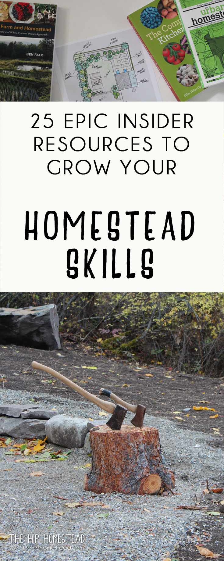 25 Epic Insider Resources to Grow your Homestead Skills - The Hip Homestead