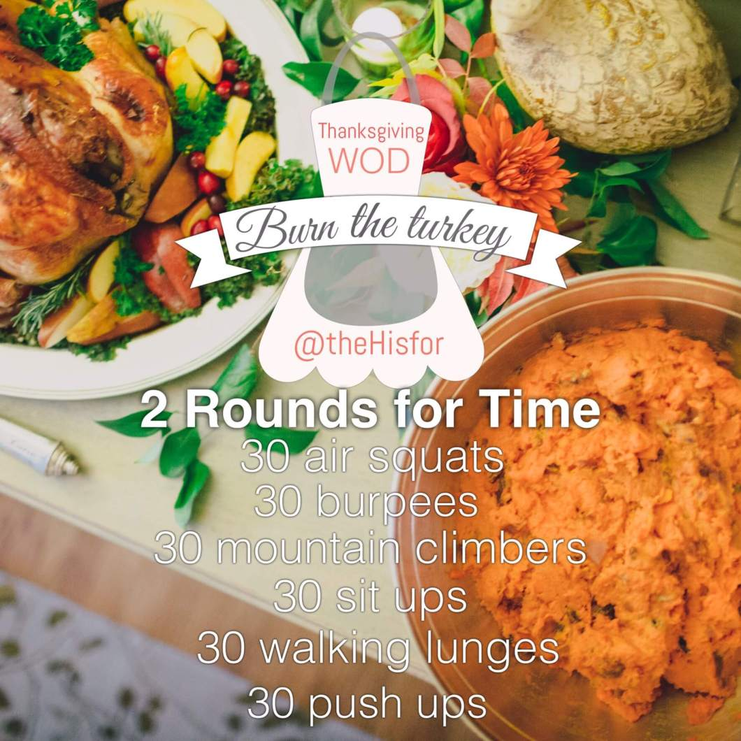 Thanksgiving WOD you can do to burn that turkey // www.thehisfor.com