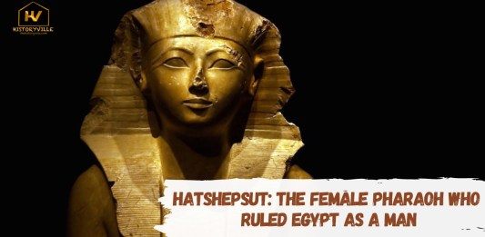 Hatshepsut - The Female Pharaoh Who Ruled Egypt as a Man