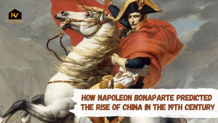 How Napoleon Bonaparte Predicted the Rise of China in the 19th Century