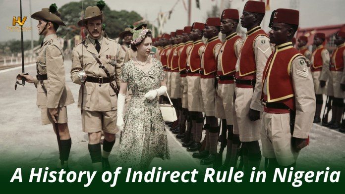 A History of Indirect Rule in Nigeria