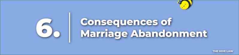 Consequences of Marriage Abandonment - What Do You Do When Your Wife Leaves You - Abandoned Spouse Rights