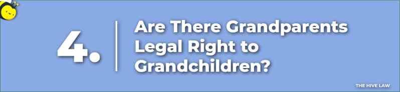 Grandparents Legal Right - Grandparents Rights in GA - Grandparent Visitation Rights