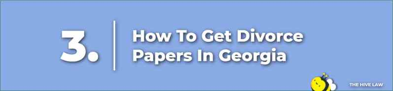 How To Get Divorce Papers In Georgia - Divorce In Georgia - Georgia Divorce