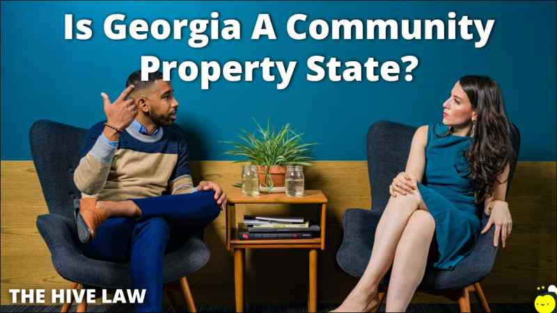 Is Georgia A Community Property State - Common Law Marriage Georgia - Community Property State