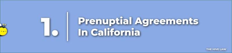 Prenuptial Agreement California - California Prenuptial Agreements - California Prenup - Prenup California