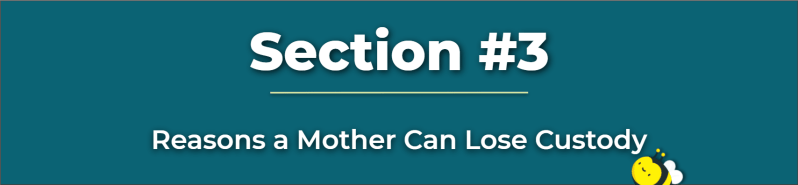 reasons a mother can lose custody - mother keeping child away from father - what to do when mother keeps child from father