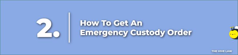 temporary emergency custody - how to file emergency custody - emergency hearing for child custody