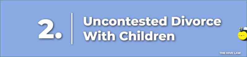 Uncontested Divorce In Georgia With Children - Cheap Uncontested Divorce In GA