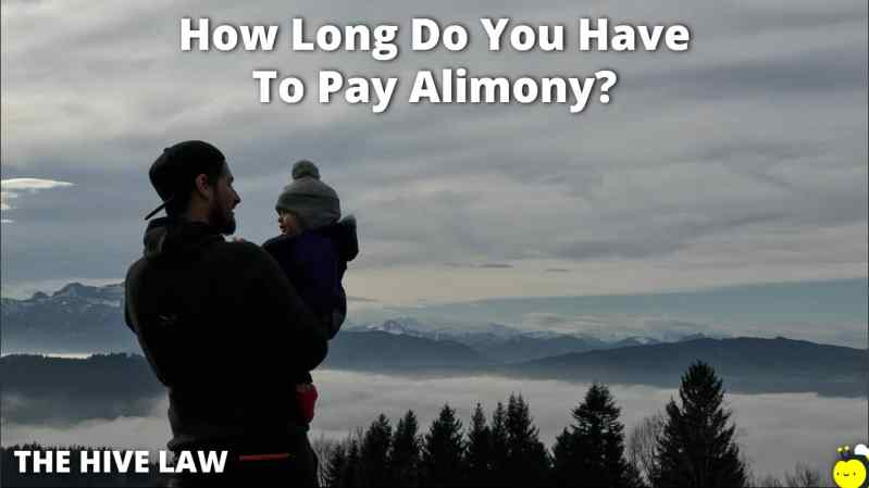 How Long Do You Have To Pay Alimony - How Long Do You Have To Be Married To Pay Alimony