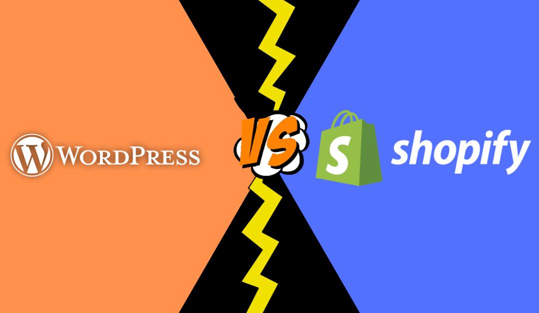 Shopify vs WordPress – Comparison & Review [2021]
