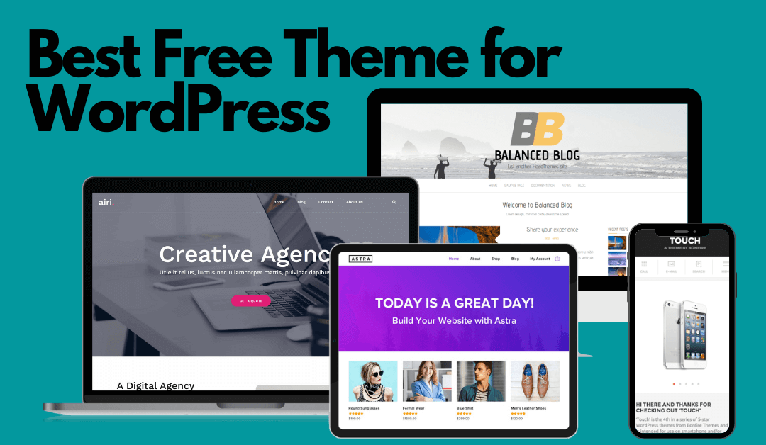 Best Free Themes For WordPress