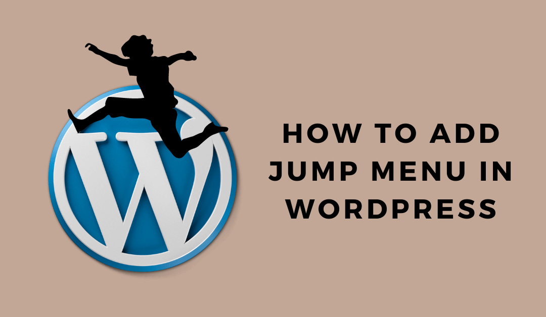 Add Jump menu in WordPress