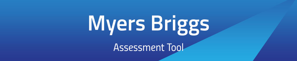 Myers Briggs Assessment Tool
