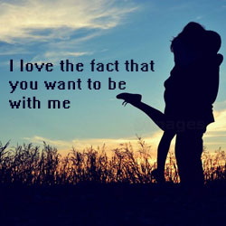 you want to be with me