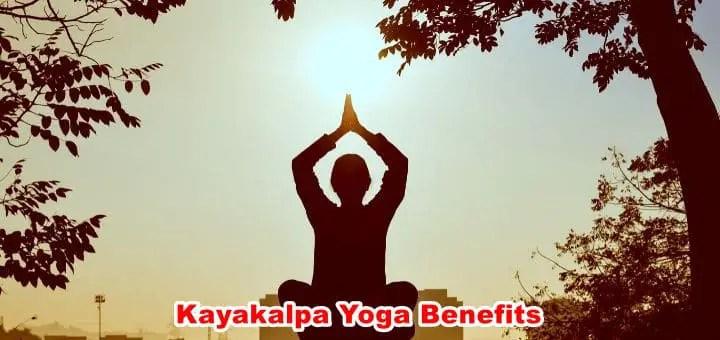 Kayakalpa Yoga Exercise Benefits