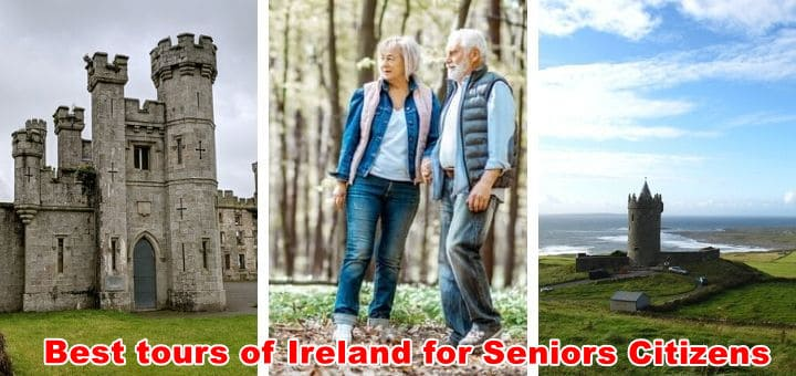 12 Best Tours of Ireland for Seniors Citizens