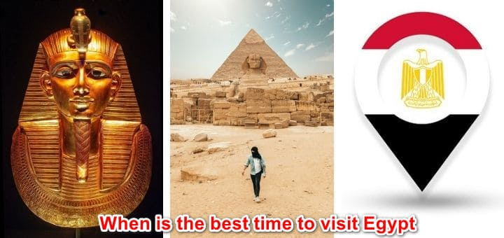 When is the best time to visit Egyptian pyramids in 2021