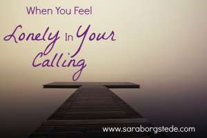 lonely in calling