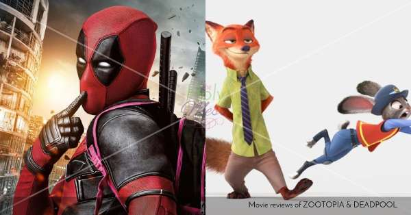 Movie Reviews of Zootopia and Deadpool|The Holy Mess