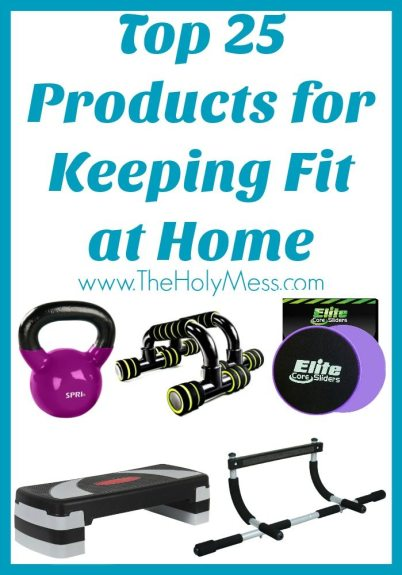 Top 25 Products for Keeping Fit at Home|The Holy Mess