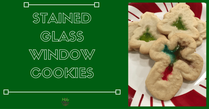 Stained Glass Window Cookies|The Holy Mess